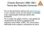 chester barnard 1886 1961 teoria das rela es humanas41
