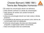 chester barnard 1886 1961 teoria das rela es humanas42