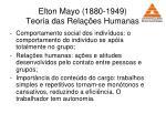 elton mayo 1880 1949 teoria das rela es humanas26