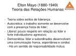 elton mayo 1880 1949 teoria das rela es humanas28