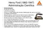 henry ford 1863 1947 administra o cient fica