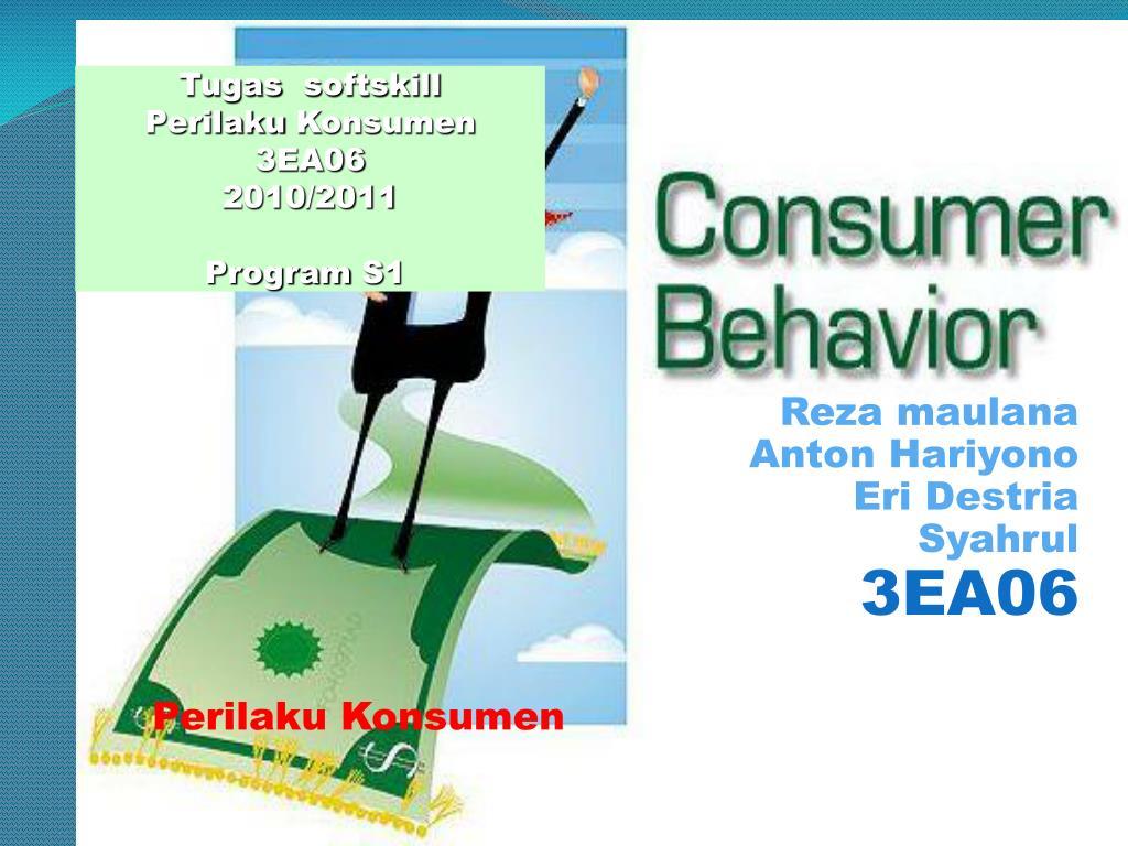 reza maulana anton hariyono eri destria syahrul 3ea06 perilaku konsumen consumer learning l.