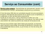 servi o ao consumidor cont