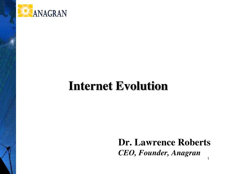 Dr lawrence roberts ceo founder anagran