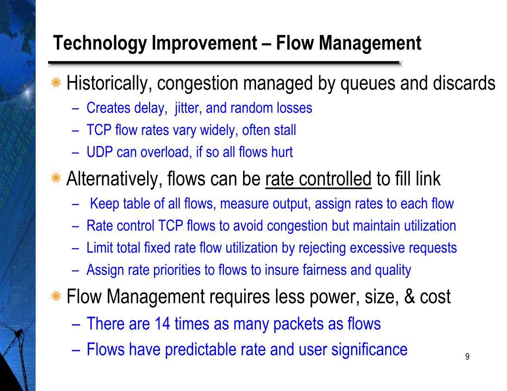 Technology Improvement – Flow Management