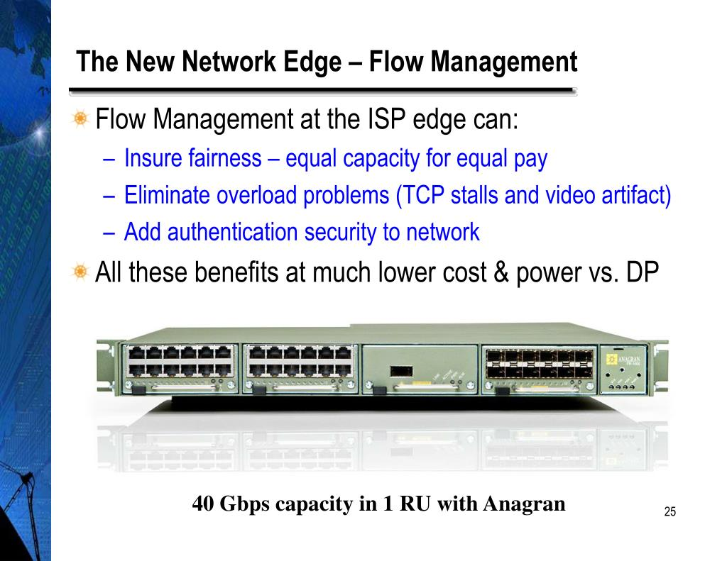 The New Network Edge – Flow Management
