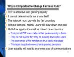 why is it important to change fairness rule