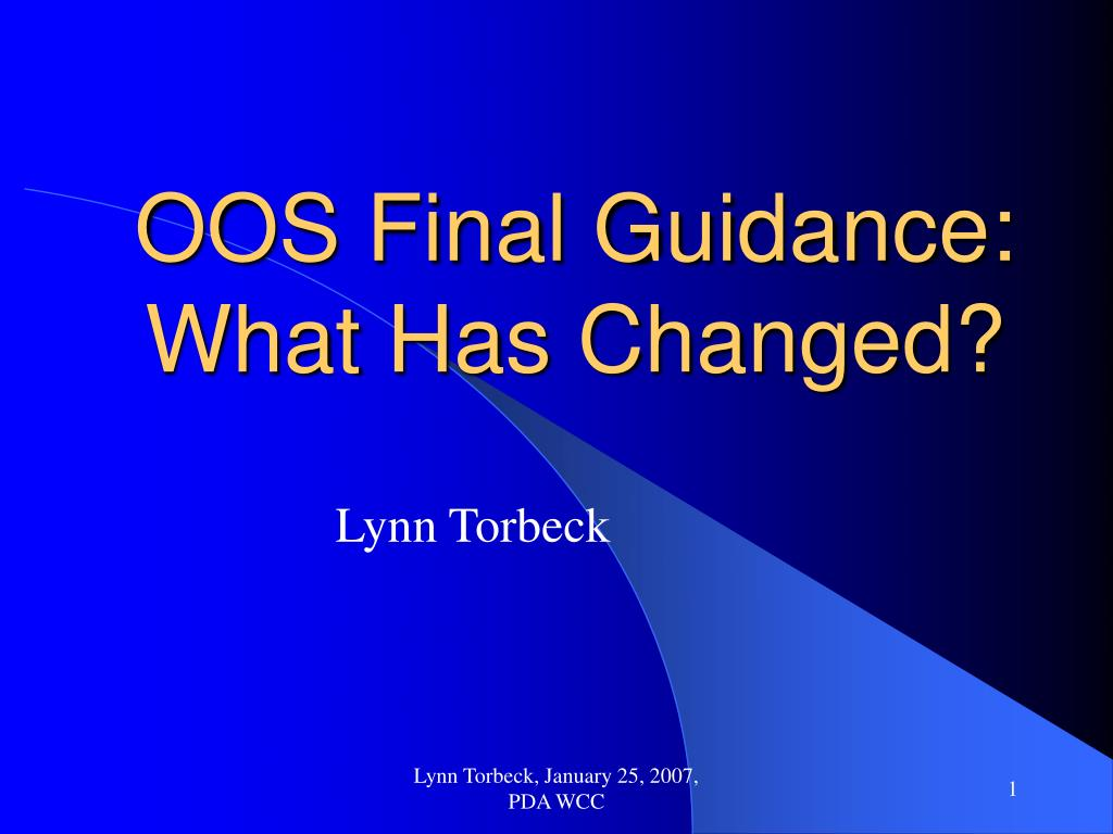 oos final guidance what has changed l.