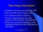 take away information