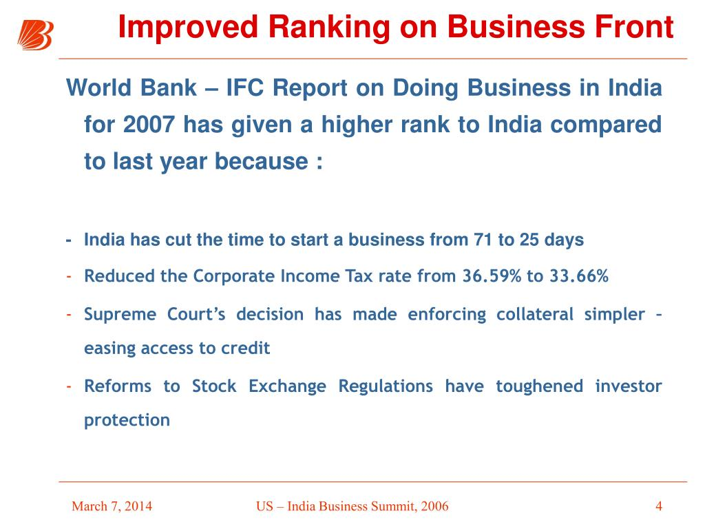 World Bank – IFC Report on Doing Business in India for 2007 has given a higher rank to India compared to last year because :