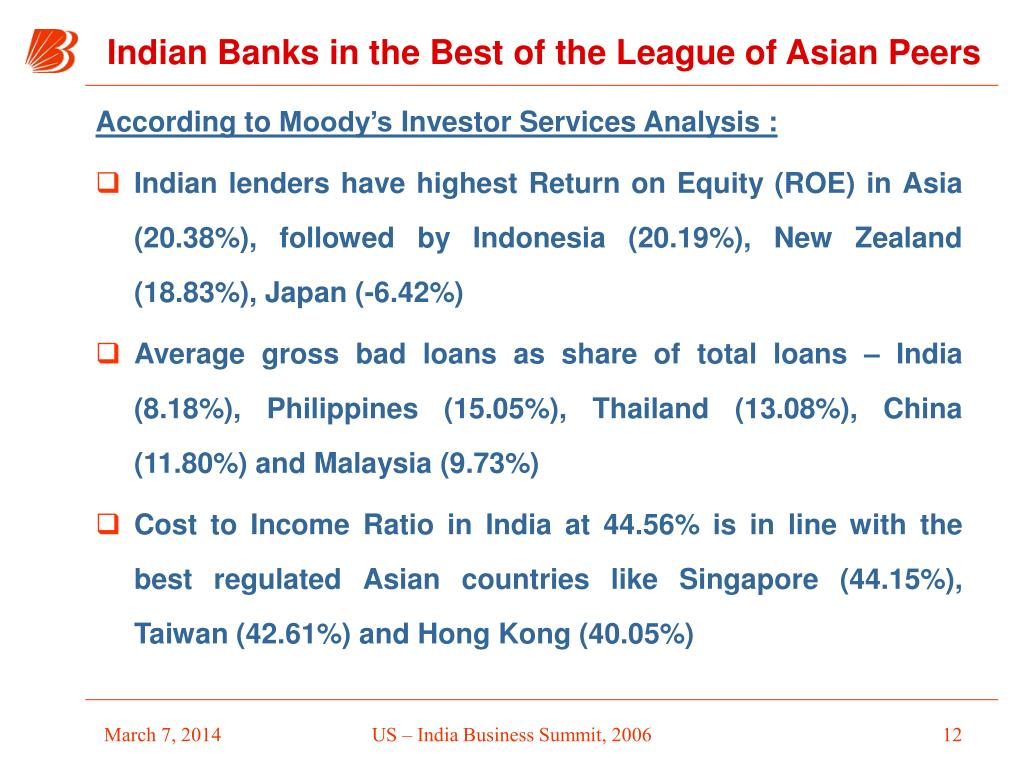 According to Moody's Investor Services Analysis :
