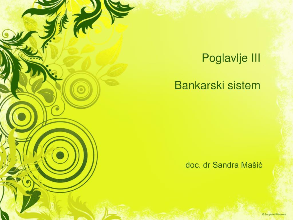 poglavlje iii bankarski sistem l.