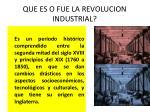 que es o fue la revolucion industrial