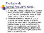 the legends yahoo and jerry yang 3