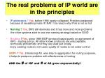 the r eal problems of ip world are in the principles
