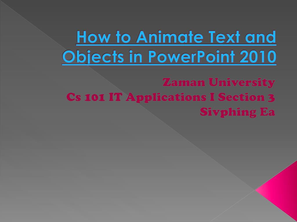 how to animate text and objects in powerpoint 2010 l.