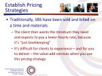 establish pricing strategies