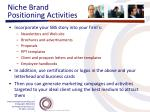 niche brand positioning activities