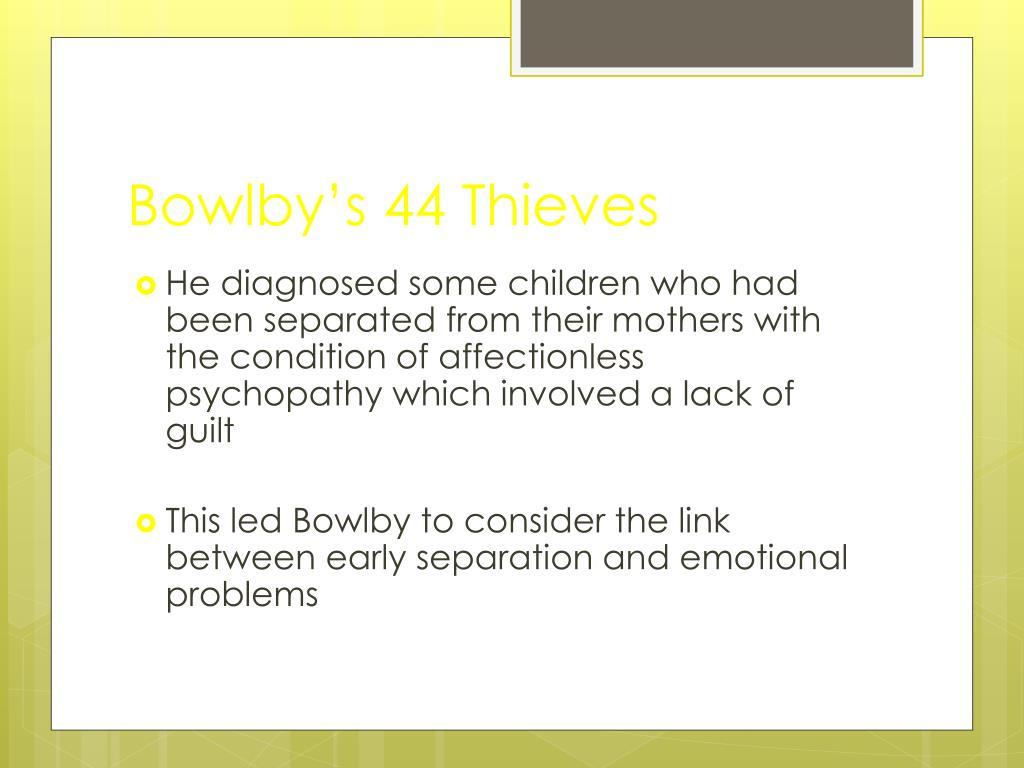 bowlby s 44 thieves l.