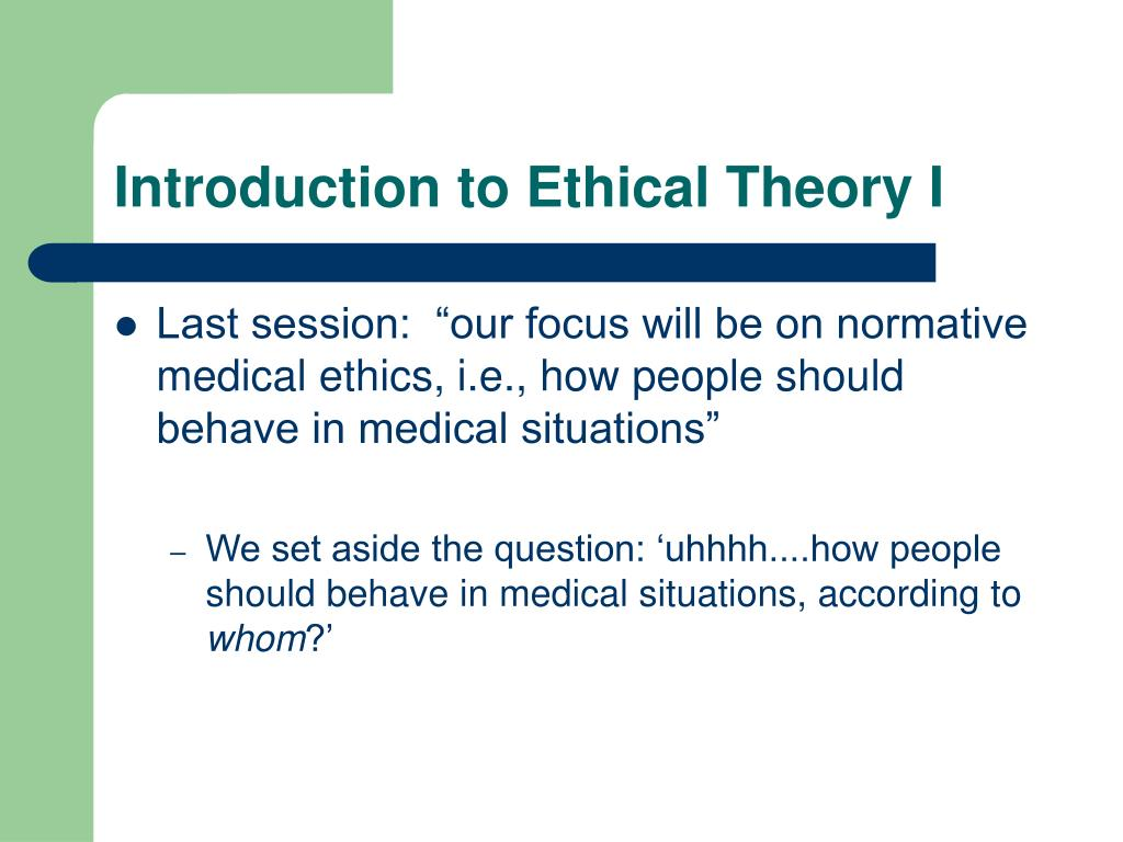 introduction to ethical theory i l.