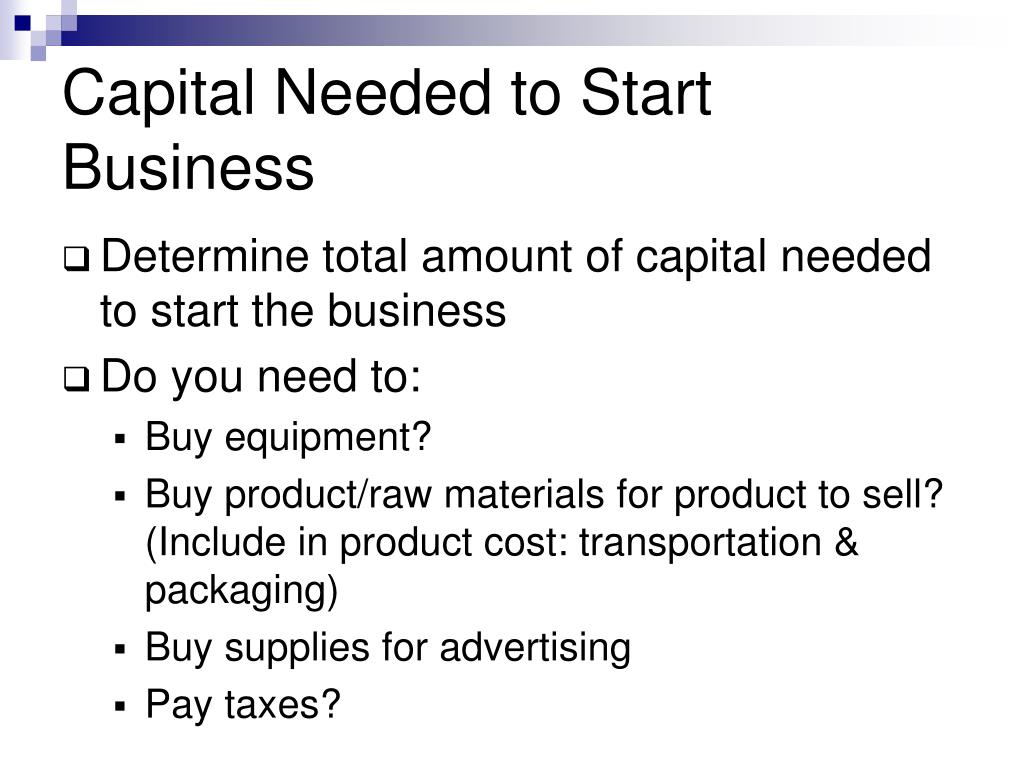 Capital Needed to Start Business