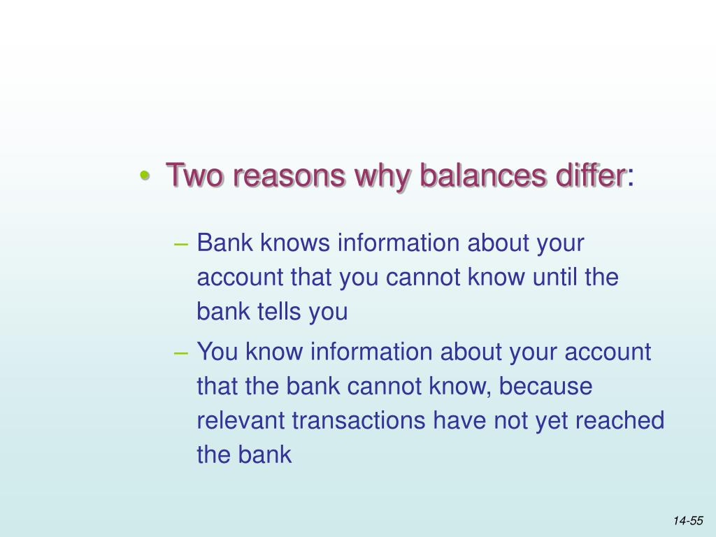 Two reasons why balances differ