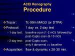 acei renography procedure