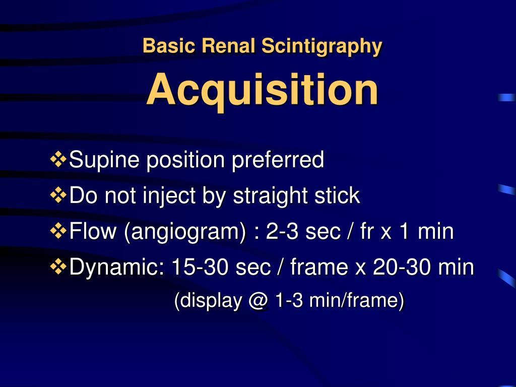 Basic Renal Scintigraphy