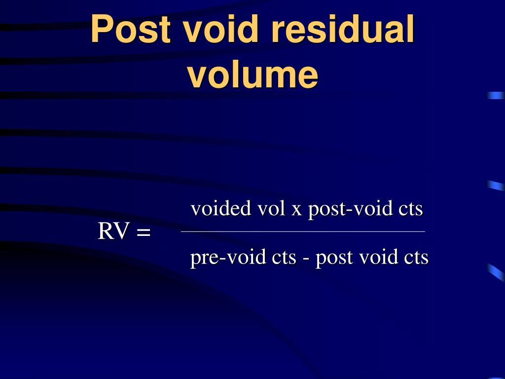 Post void residual volume