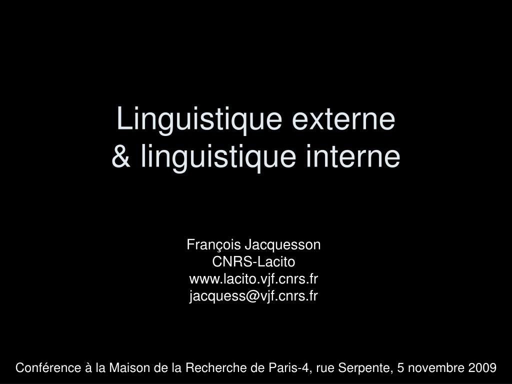 linguistique externe linguistique interne l.