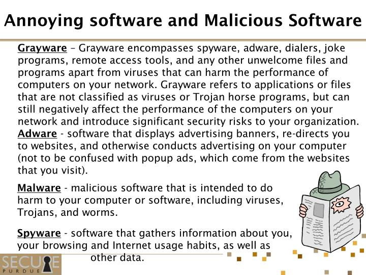 Annoying software and malicious software