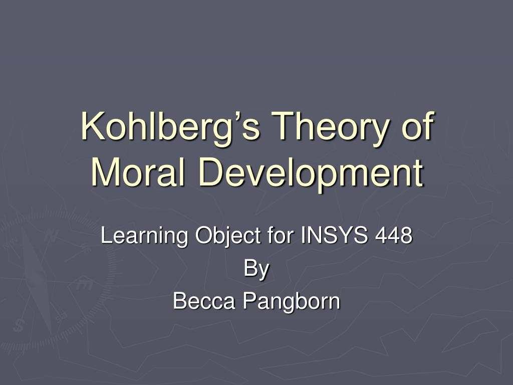 kohlberg s theory of moral development l.