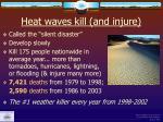heat waves kill and injure