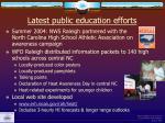latest public education efforts