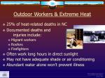 outdoor workers extreme heat