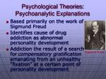 psychological theories psychoanalytic explanations