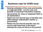 business case for ichis must