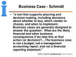 business case schmidt