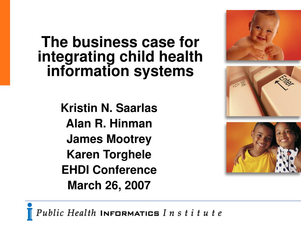 the business case for integrating child health information systems l.