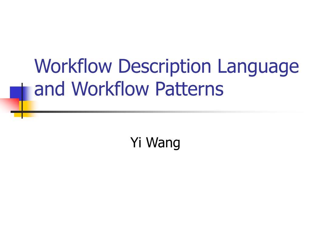 workflow description language and workflow patterns l.