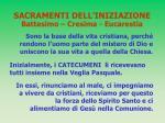 sacramenti dell iniziazione battesimo cresima eucarestia