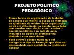 projeto politico pedag gico
