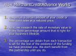 how merchantcreditadvance works