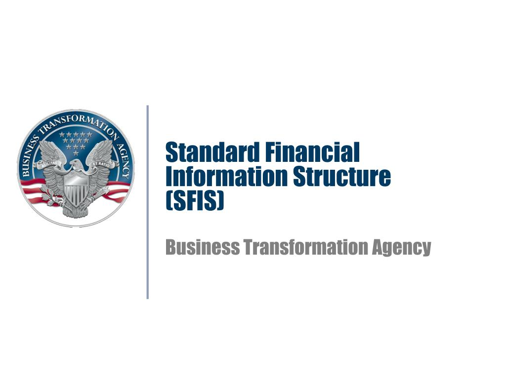 standard financial information structure sfis business transformation agency l.