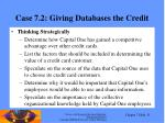 case 7 2 giving databases the credit
