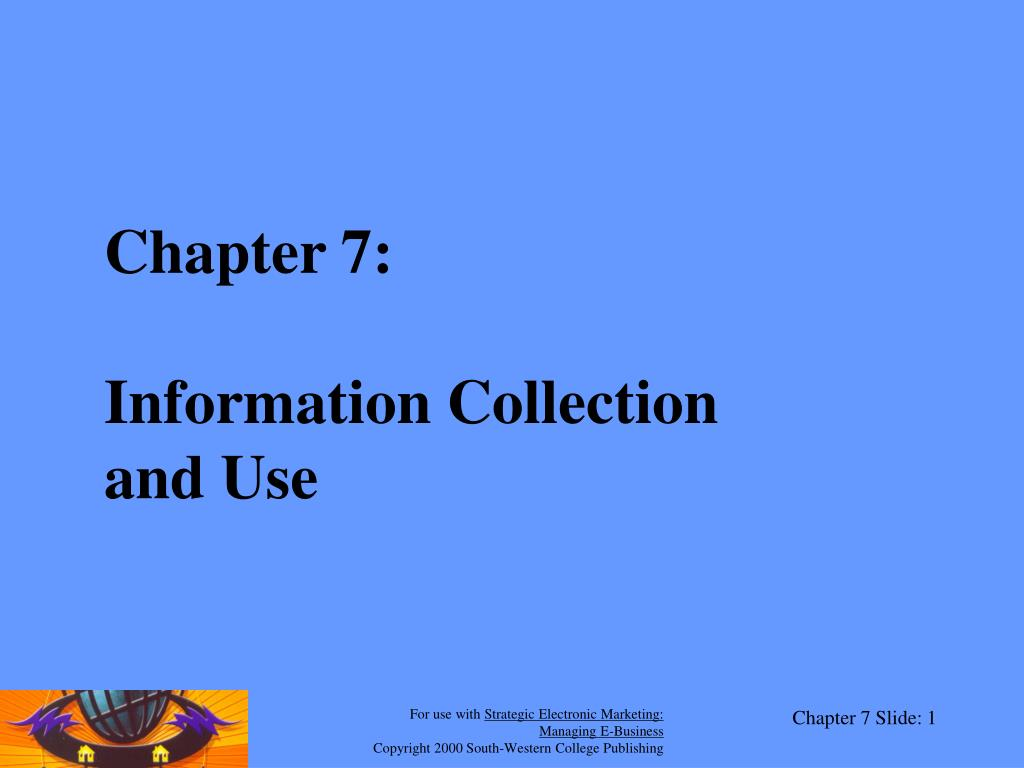 chapter 7 information collection and use l.