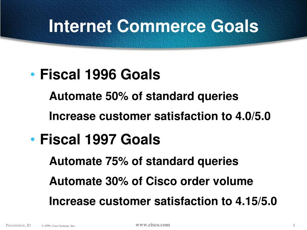 Internet Commerce Goals