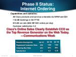 phase ii status internet ordering