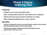 phase ii status ordering tool
