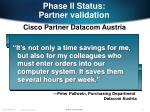 phase ii status partner validation23